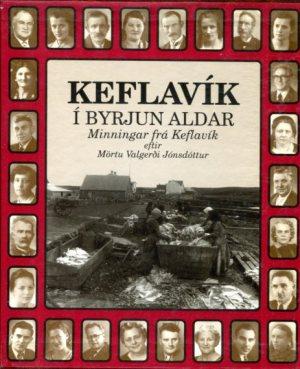 Keflavík í byrjun aldar - Marta Valgerður Jónsdóttir