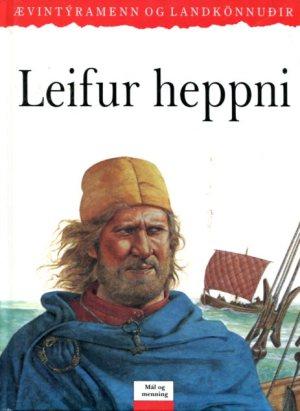 Leifur heppni - Ævintýri og landkönnuðir