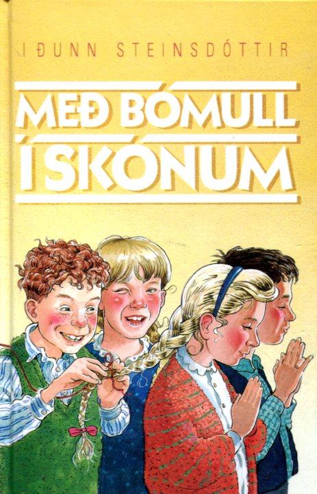 Með bómull í skónum - Iðunn Steinsdóttir