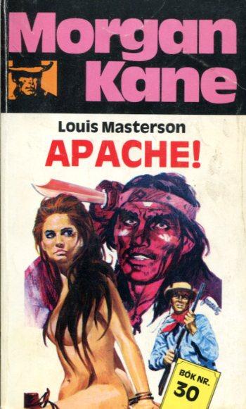 Morgan Kane - Apache! bók 30