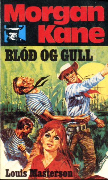 Morgan Kane - Blóð og gull bók 31