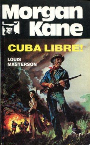 Morgan Kane - Cuba Libre! bók 70