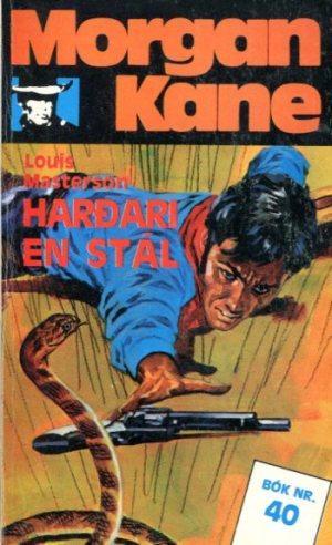 Morgan Kane - Harðari en stál bók 40