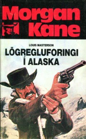 Morgan Kane - Lögregluforingi í Alaska bók 63