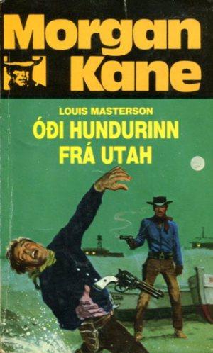 Morgan Kane - Óði hundurinn frá Utah bók 61