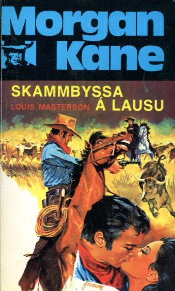 Morgan Kane - Skammbyssa á lausu bók 53
