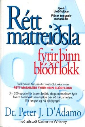 Rétt matreiðsla fyrir þinn blóðflokk
