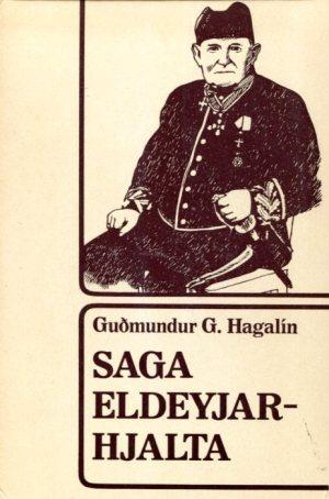 Saga Eldeyjar-Hjalta - Guðmundur G. Hagalín