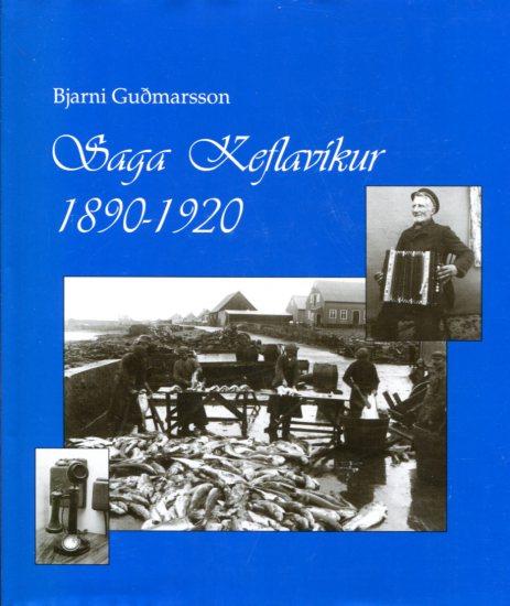 Saga Keflavíkur 1890-1920 - Bjarni Guðmarsson