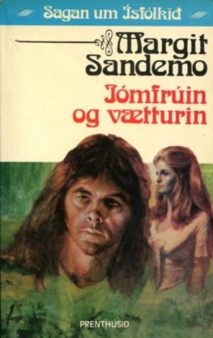 Sagan um Ísfólkið - Jómfrúin og vætturin bók 22 - Margit Sanemo