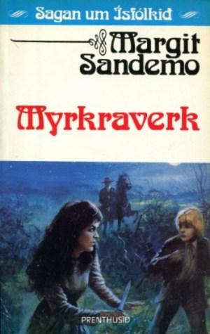 Sagan um Ísfólkið - Myrkraverk bók 35 - Margit Sanemo