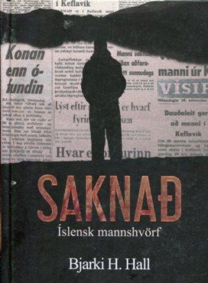 Saknað íslensk mannshvörf - Bjarki H Hall