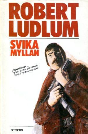 Svikamyllan - Robert Ludlum