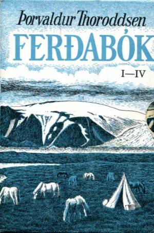Þorvaldur Thoroddsen Ferðabók I - IV bindi í öskju