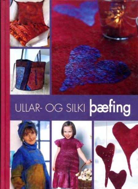 Ullar- og silki þæfing