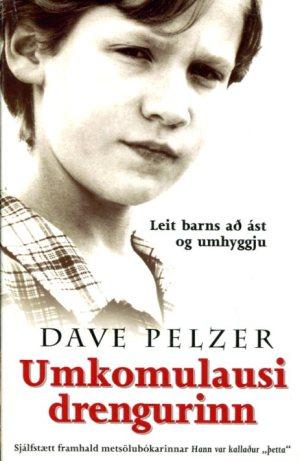 Umkomulausi drengurinn - Dave Pelzer