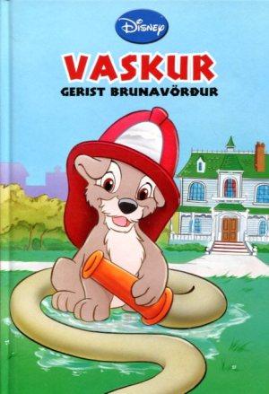 Vaskur gerist brunavörður - Walt Disney - Disnbeybók