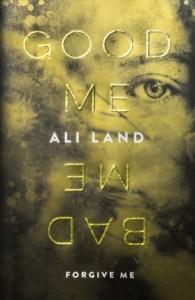 Ali Land-Good me bad me