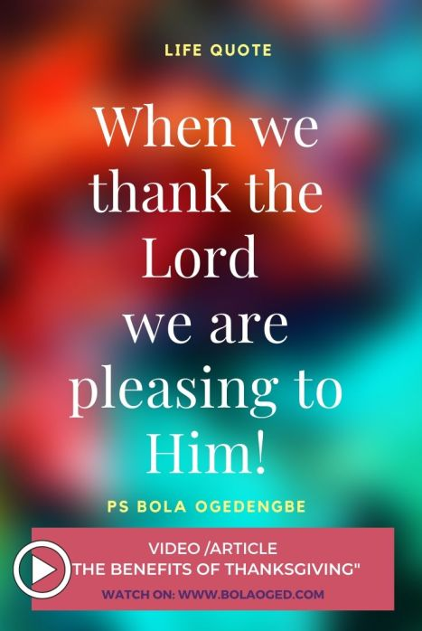 Why do we thank God? Because it pleases Him
