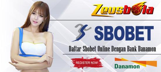 Daftar Sbobet Online Danamon