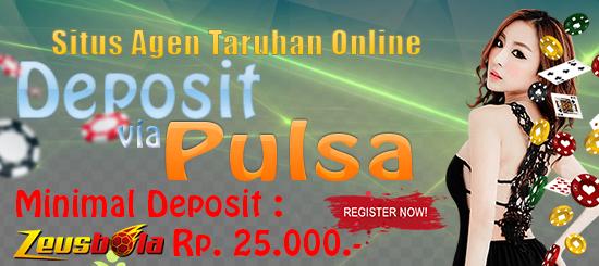 Situs Agen Taruhan Online Deposit Via Pulsa 25rb