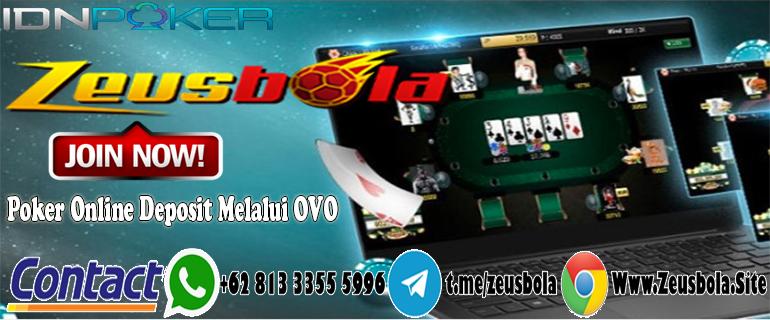 Poker Online Deposit Melalui OVO
