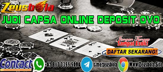 Judi Capsa Online Deposit OVO