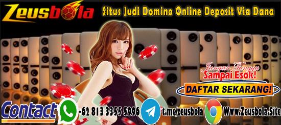 Situs Judi Domino Online Deposit Via Dana