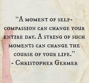 A moment of self-compassion can change your entire day. A string of such moments can change the course of your life. Christopher Germer