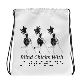 Abby's Swag | Blind Chicks With Attitude drawstring bag.