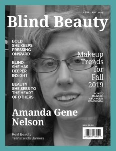 Amanda Gene Nelson | Blind Beauty #68 Featured image description is in the body of the post