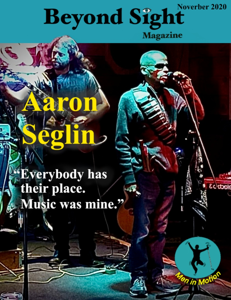Beyond Sight Magazine cover featuring Aaron Seglin is described in the body of the post.