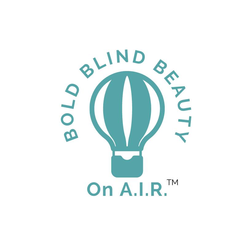 Bold Blind Beauty On A.I.R. Header