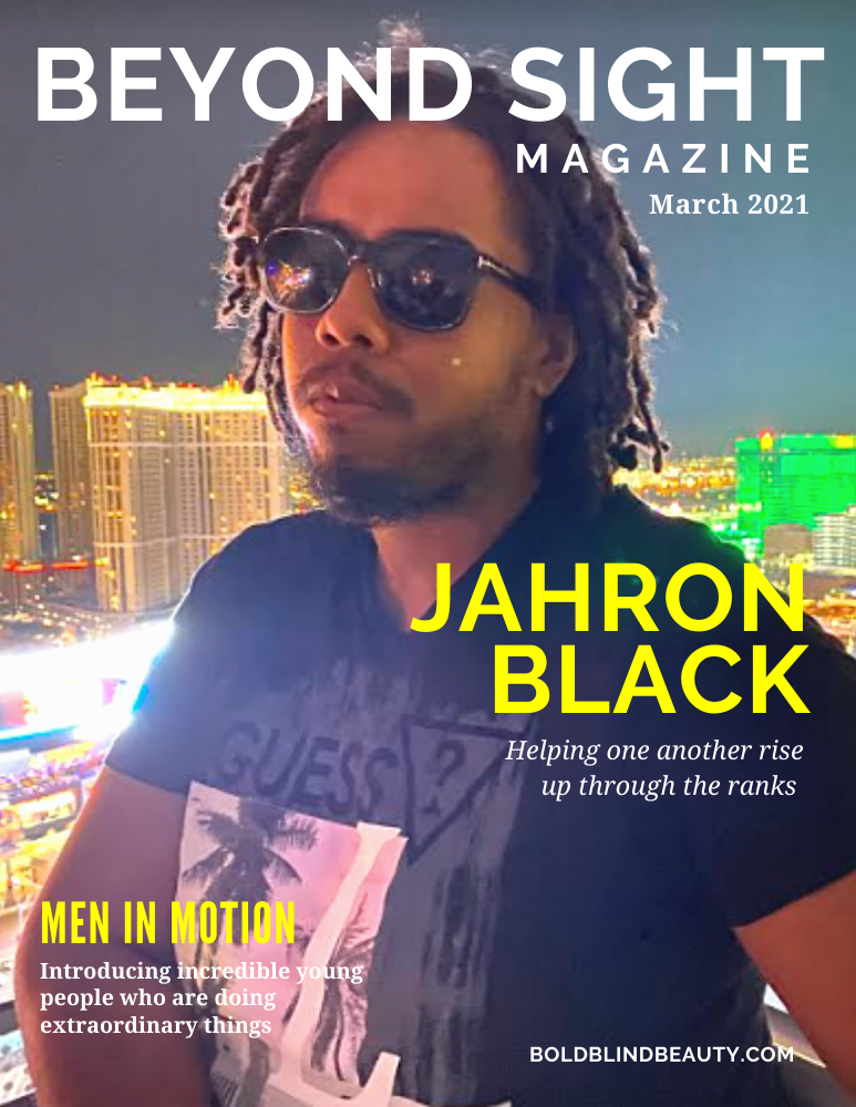 "Beyond Sight Magazine Cover features the same photo of Jahron as in the header. The text reads: ""Jahron Black 
