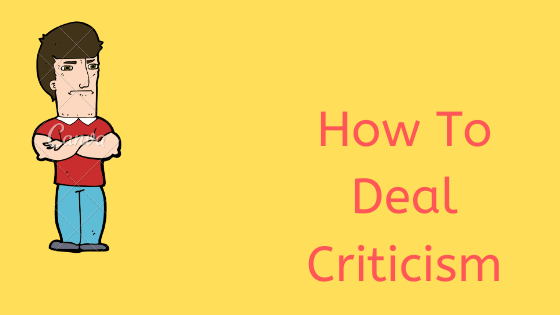 How To Deal Criticism