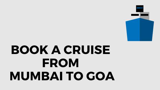 book a cruise from mumbai to goa