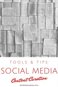 Tools and Tips for Social Media Content Curation
