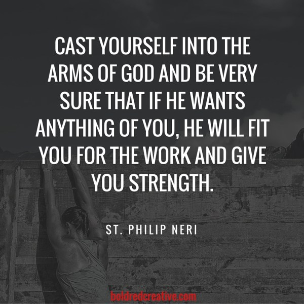 St. Philip Neri Quote