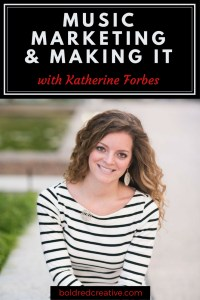 Music Marketing with Katherine Forbes
