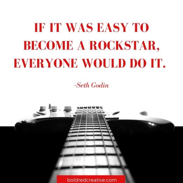 Seth Godin quote about rockstars