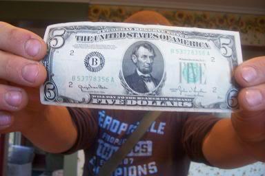 Here's My Five Bucks…