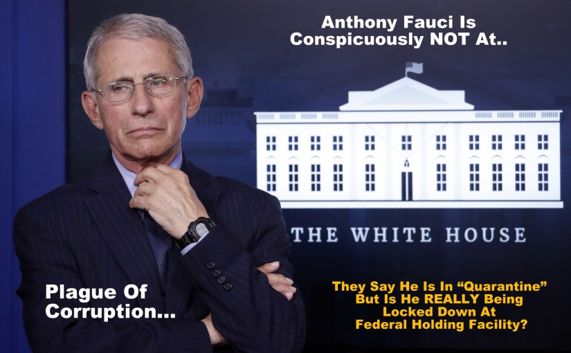 Has Anthony Fauci Already Been Arrested?