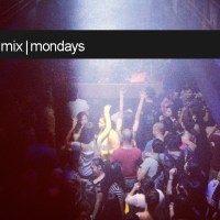 MIX MONDAYS: August 27 2012