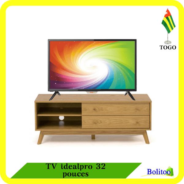TV idealpro 32 pouces