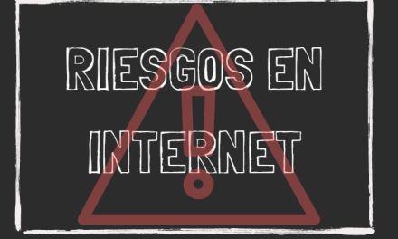 Riesgos en Internet