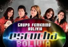 Escucha Bolivia – Grupo Femenino Bolivia