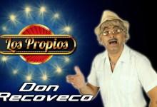 Los Propios – Don Recoveco