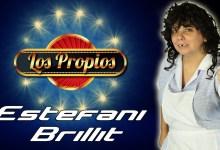 Los Propios – Estefani Brillit