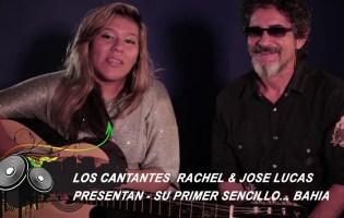 Entrevista Musical al Duo : Rachel y José Lucas presentan el tema……Bahia