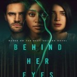 Behind Her Eyes 2021 WEB-DL 2.4Gb Hindi Dual Audio S01 Download 720p